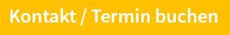 orangefarbener Button mit der Aufschrift Kontakt / Termin buchen